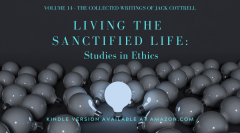 vol. 14 - living the sanctified life_ studies in ethics - website banner.png